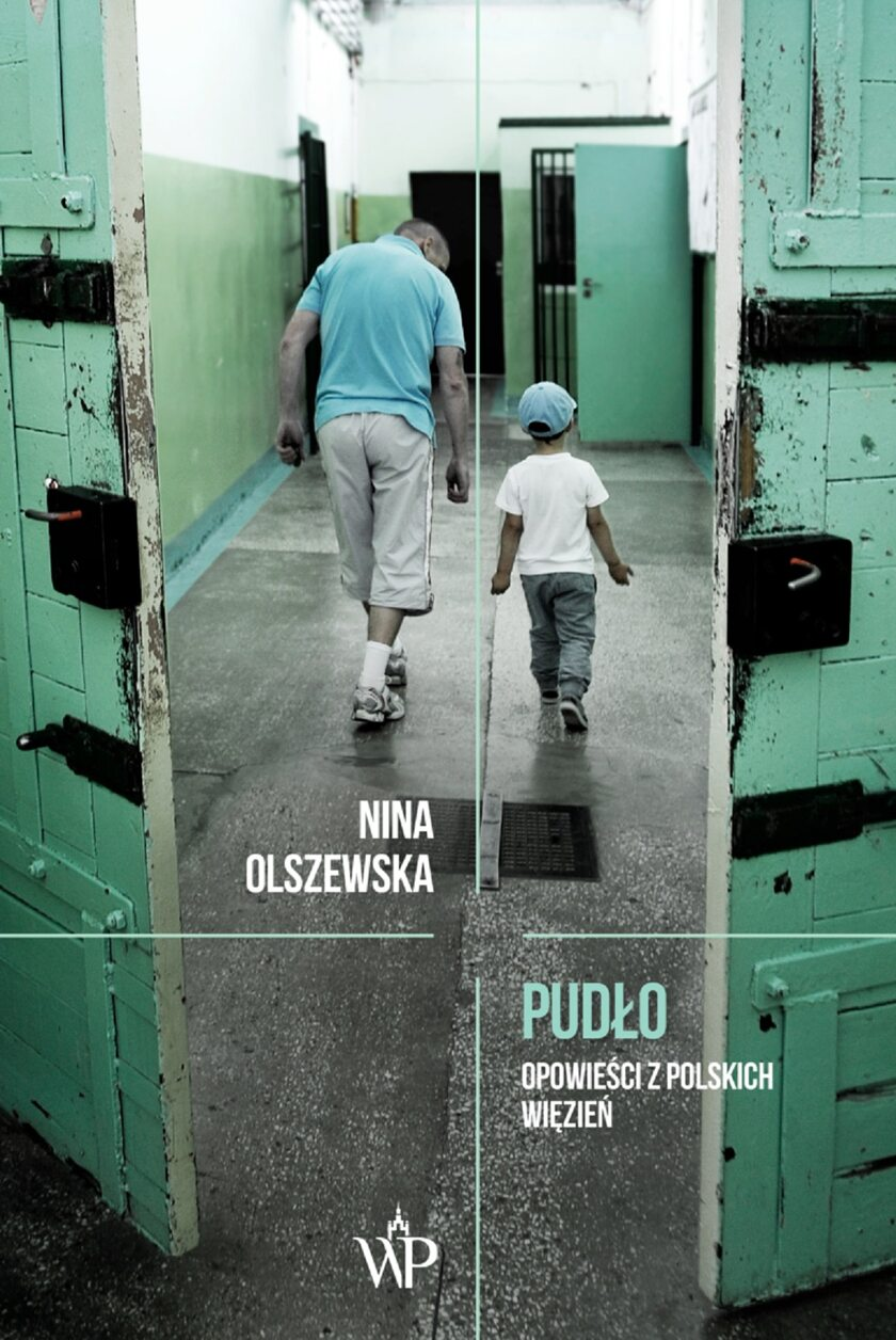 """Nina Olszewska """"Pudło. Opowieści z polskich więzień"""""""