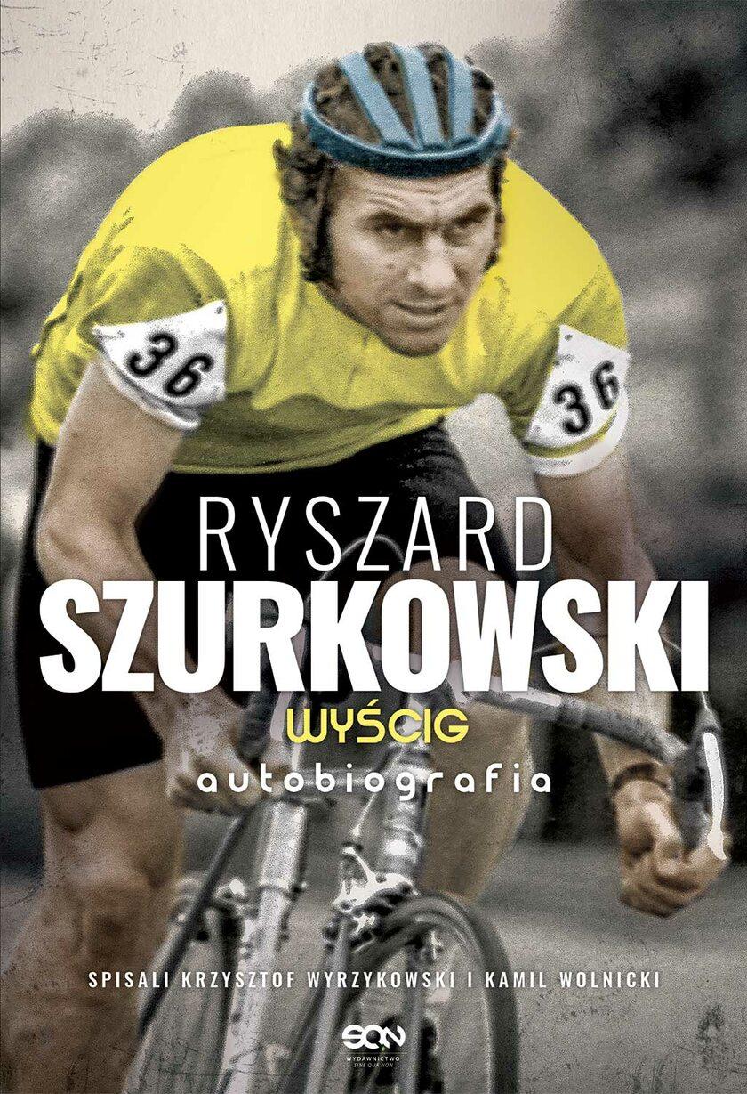 Ryszard Szurkowski Wyścig Autobiografia
