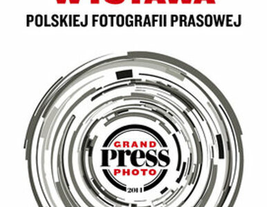 Grand Press Photo 2014 Najlepsze polskie zdjęcia prasowe od 10 czerwca w...