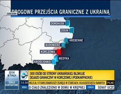 300 osób blokuje dojazd do przejścia granicznego w Korczowej