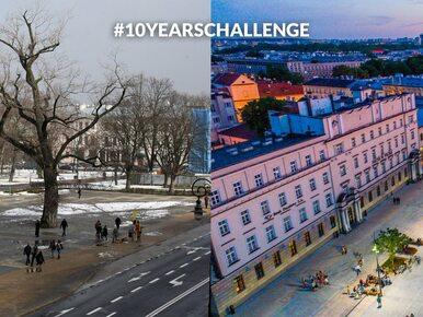 Lublin i jego #10YearChallenge. Tak zmieniło się miasto
